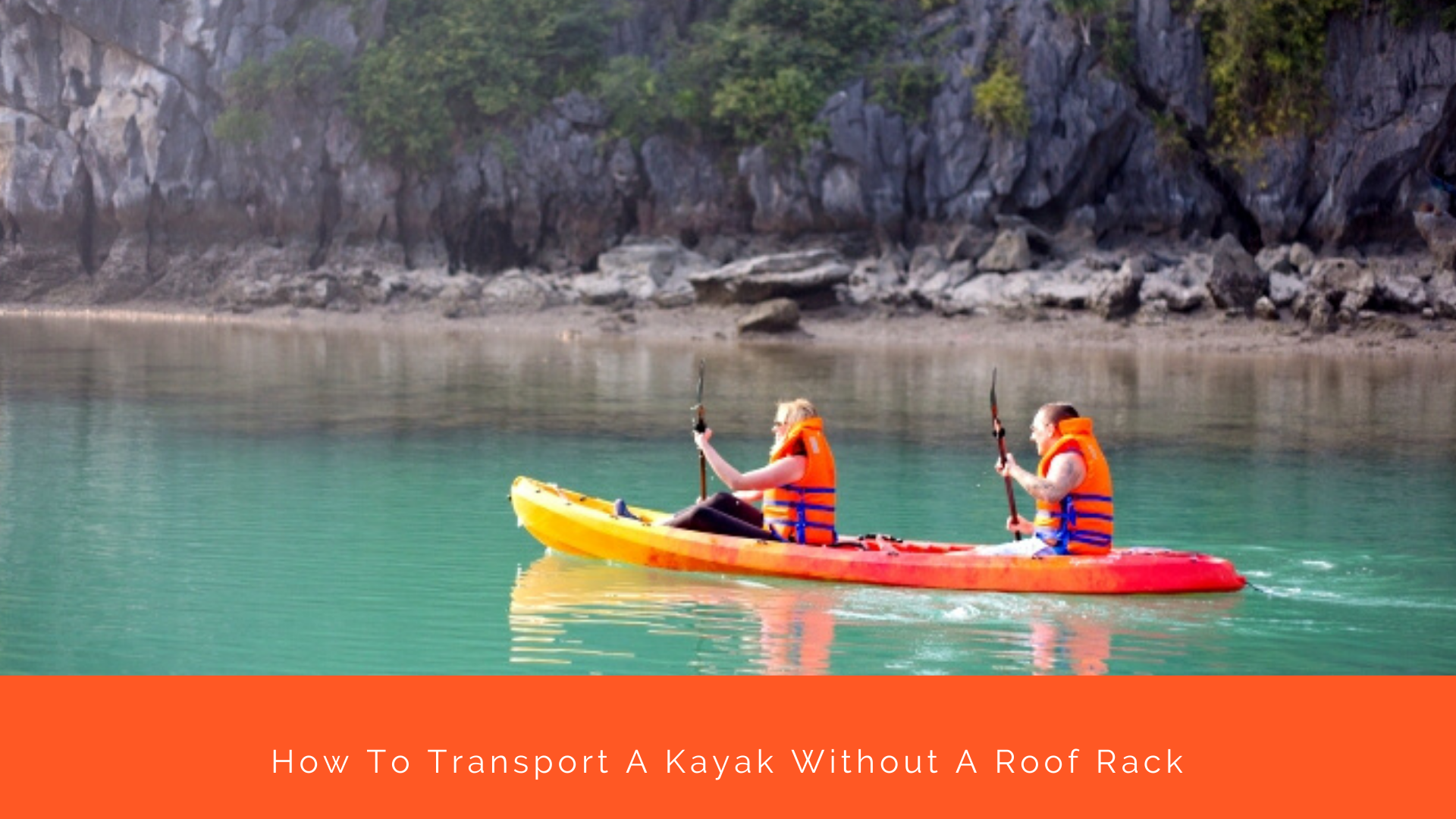 Kayak Without A Roof Rack