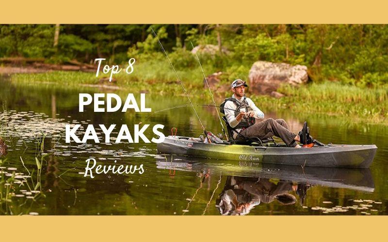Best Pedal Kayaks